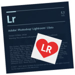 Coming soon: Lightroom Love and Lightroom 5
